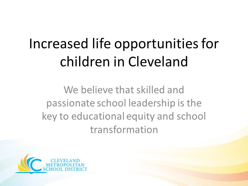Increased life opportunities for children in Cleveland