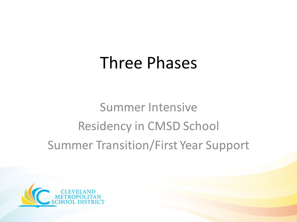 Three Phases Summer Intensive Residency in CMSD School