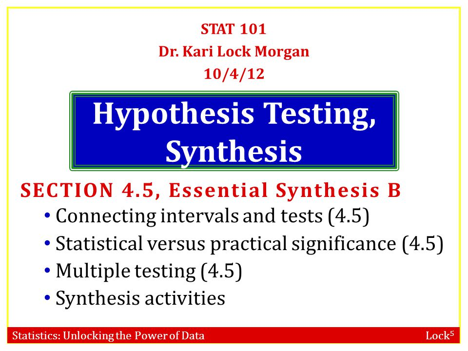Hypothesis Testing, Synthesis
