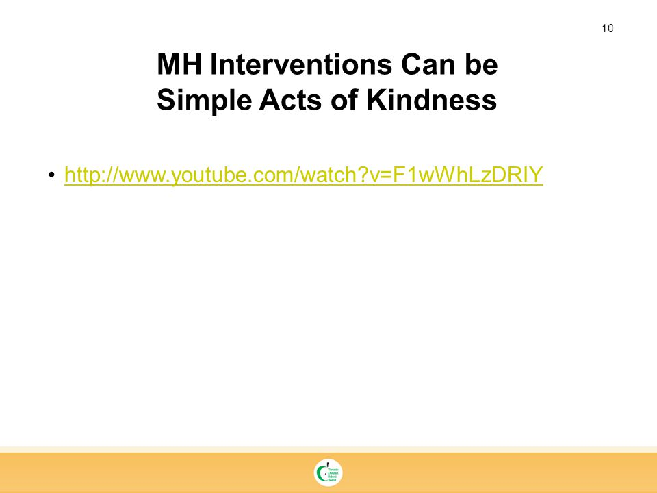 MH Interventions Can be Simple Acts of Kindness