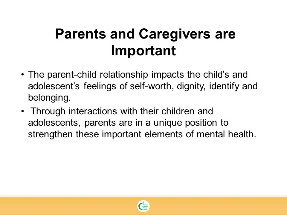 Parents and Caregivers are Important