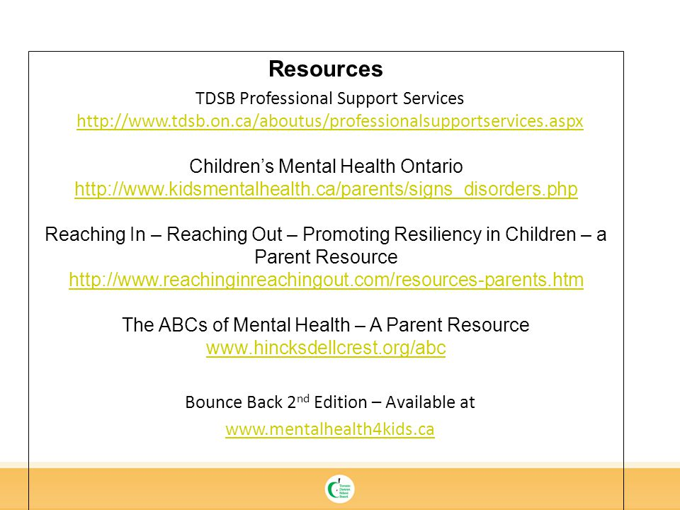 Resources TDSB Professional Support Services http://www.tdsb.on.ca/aboutus/professionalsupportservices.aspx.