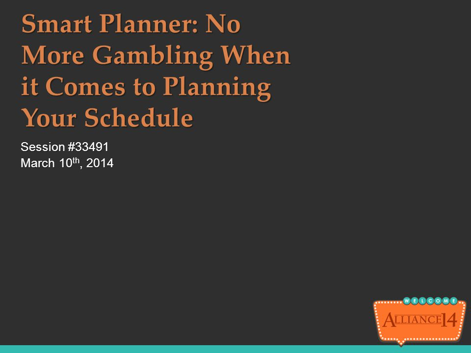 Smart Planner: No More Gambling When it Comes to Planning Your Schedule