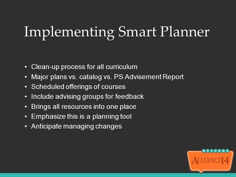 Implementing Smart Planner
