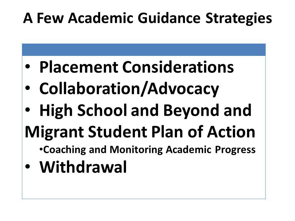 A Few Academic Guidance Strategies