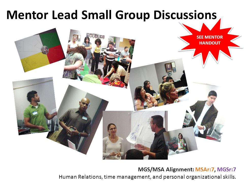 Mentor Lead Small Group Discussions