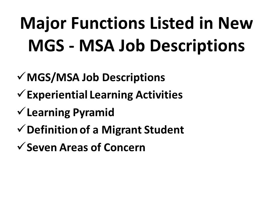 Major Functions Listed in New MGS - MSA Job Descriptions