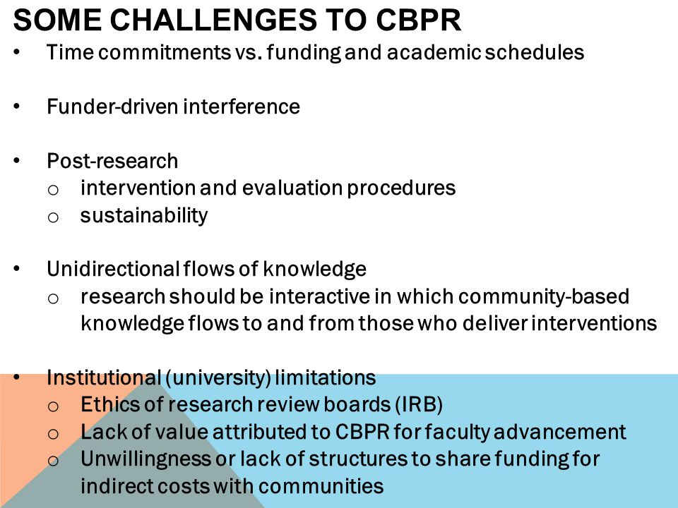 SOME CHALLENGES TO CBPR