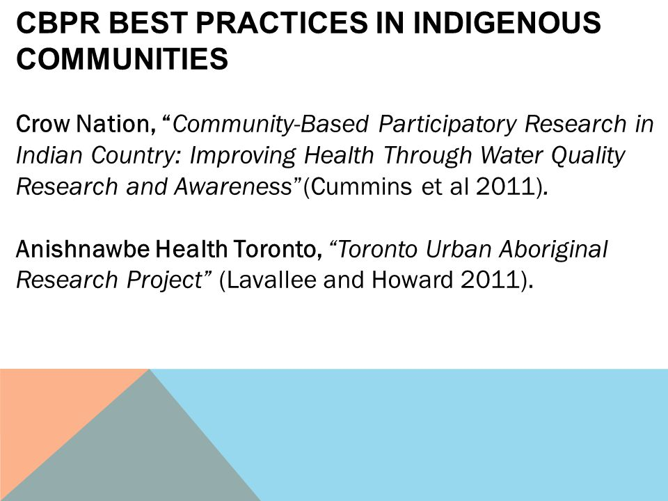 CBPR BEST PRACTICES IN INDIGENOUS COMMUNITIES