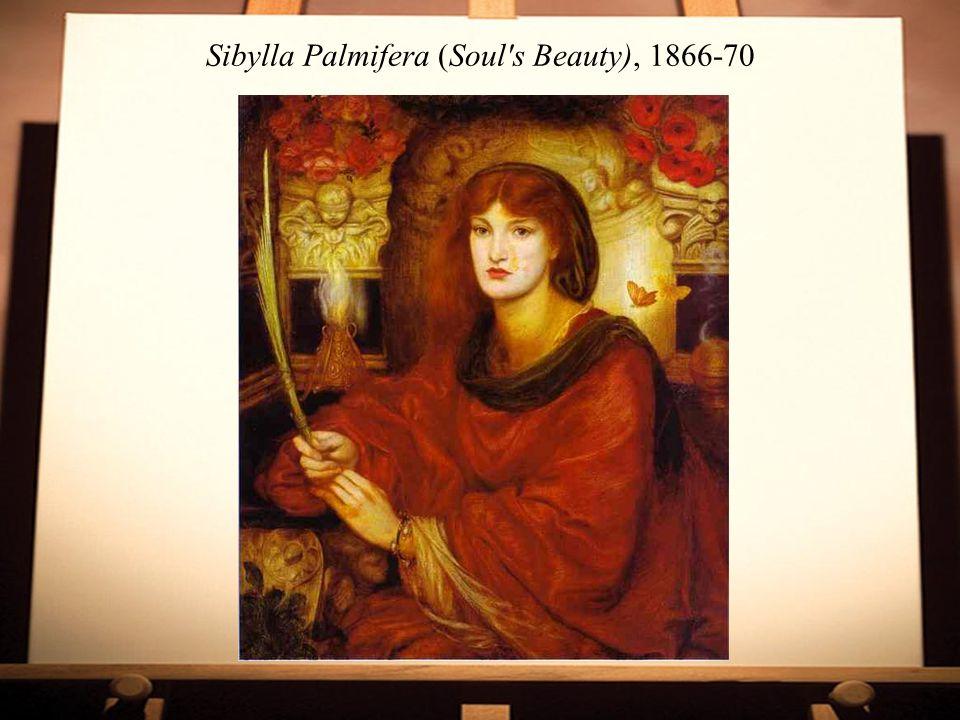 Sibylla Palmifera (Soul s Beauty), 1866-70