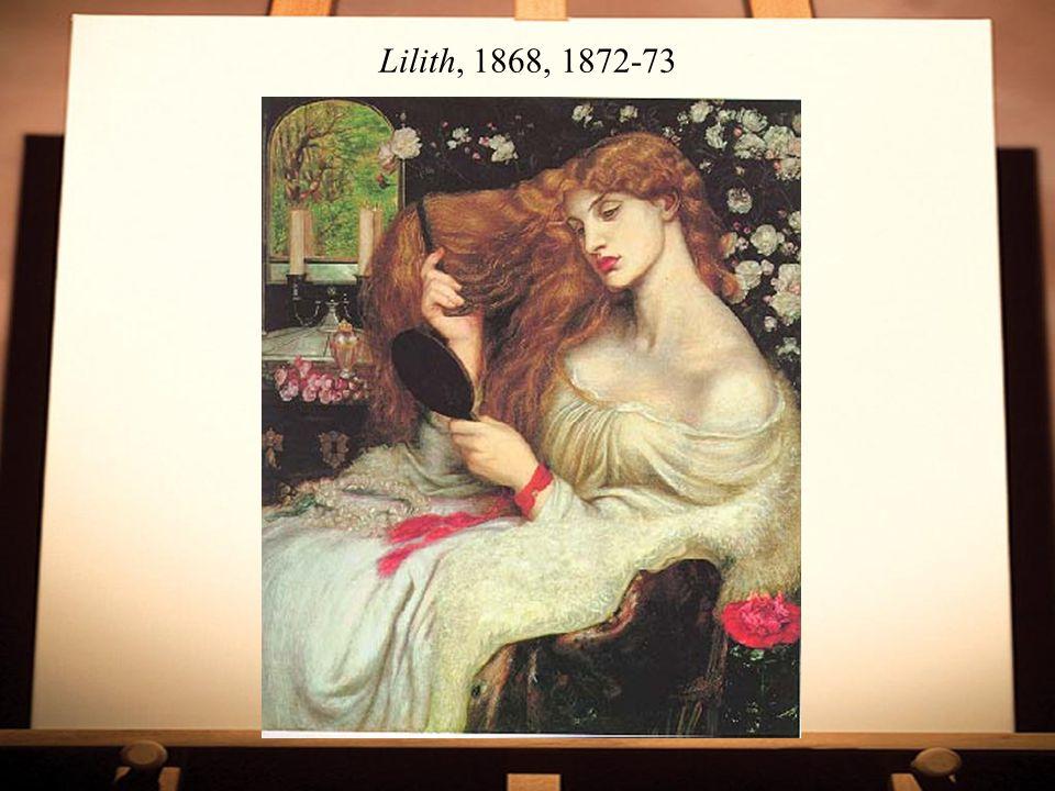 Lilith, 1868, 1872-73