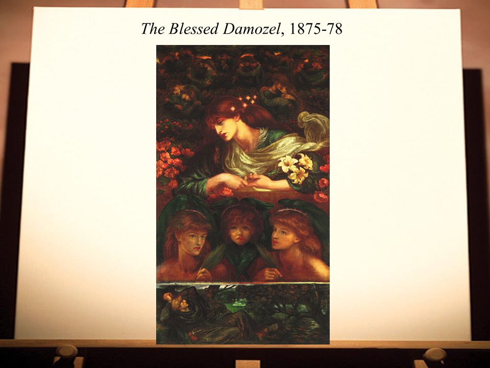 The Blessed Damozel, 1875-78