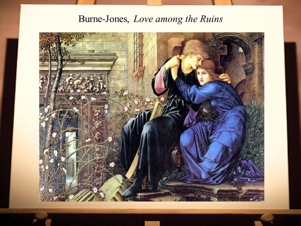 Burne-Jones, Love among the Ruins