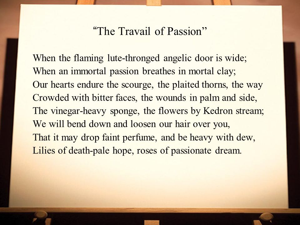 The Travail of Passion