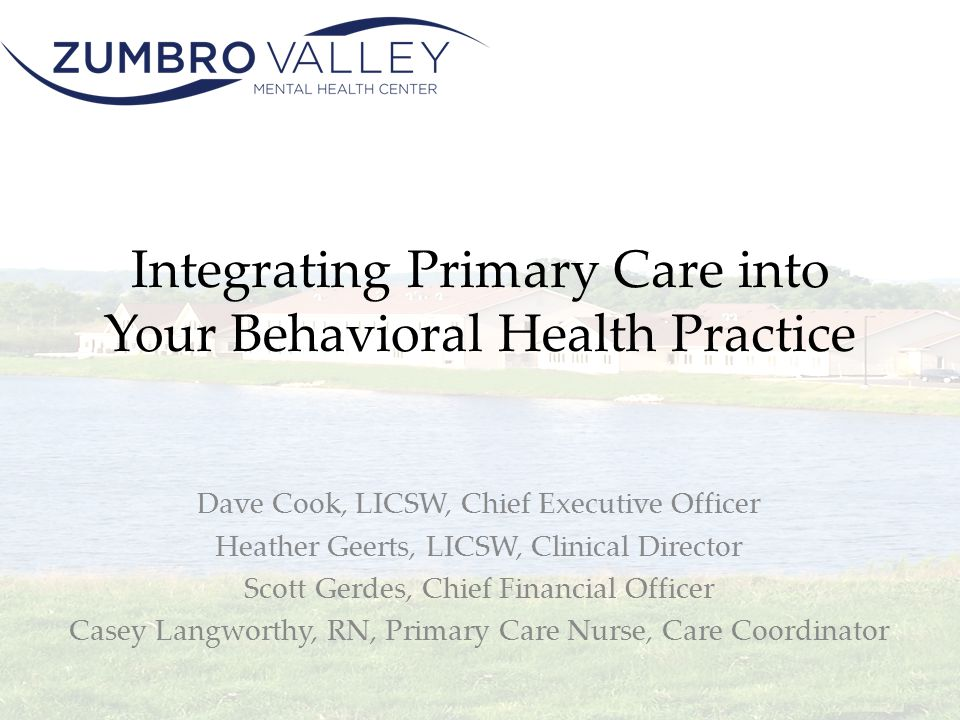 Integrating Primary Care into Your Behavioral Health Practice