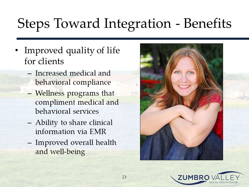 Steps Toward Integration - Benefits