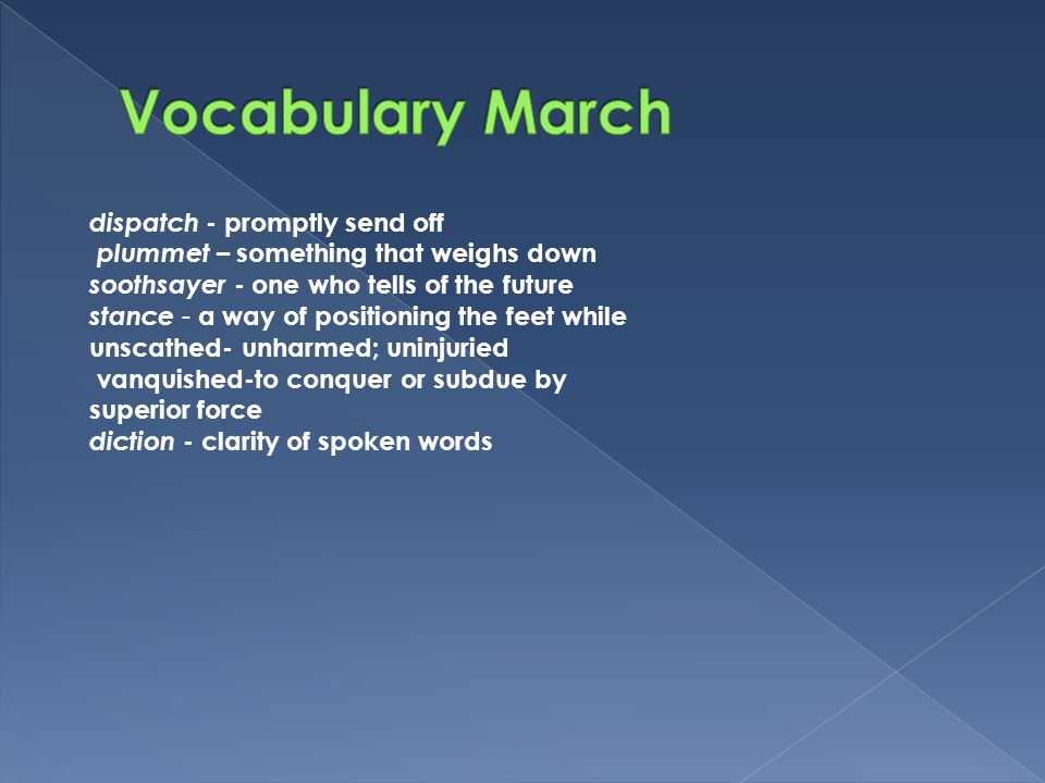 Vocabulary March dispatch - promptly send off