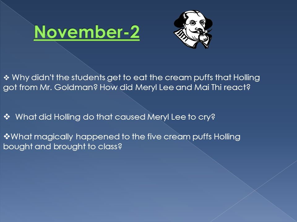 November-2 What did Holling do that caused Meryl Lee to cry