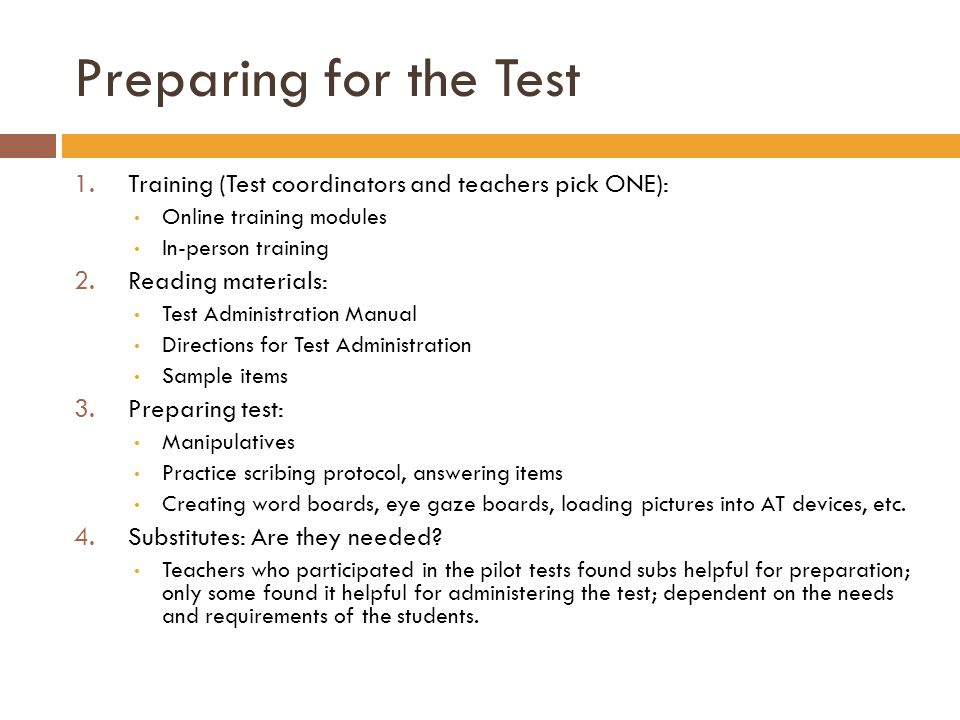 Preparing for the Test Training (Test coordinators and teachers pick ONE): Online training modules.