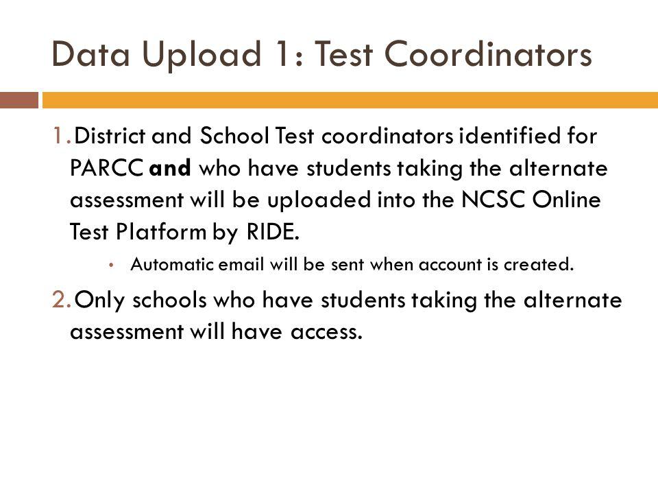 Data Upload 1: Test Coordinators