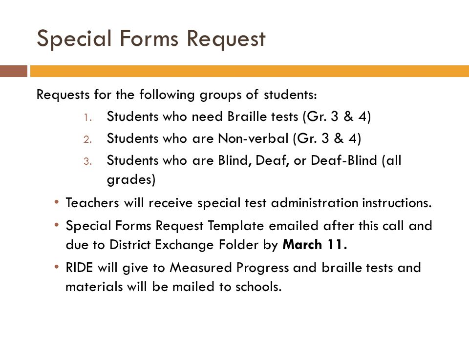 Special Forms Request Requests for the following groups of students: