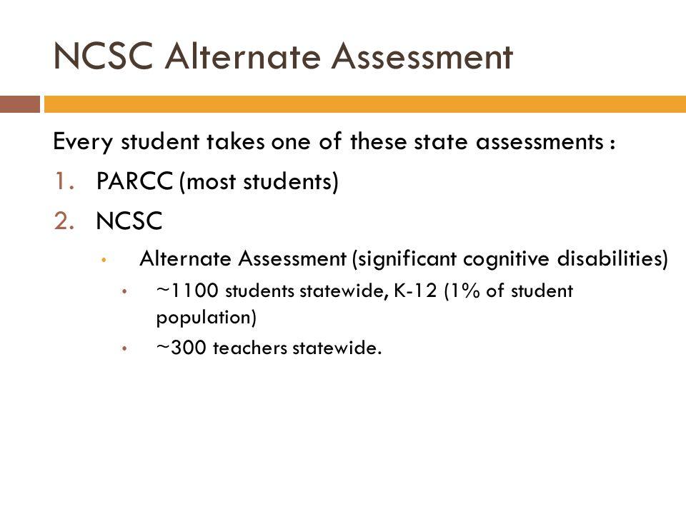 NCSC Alternate Assessment