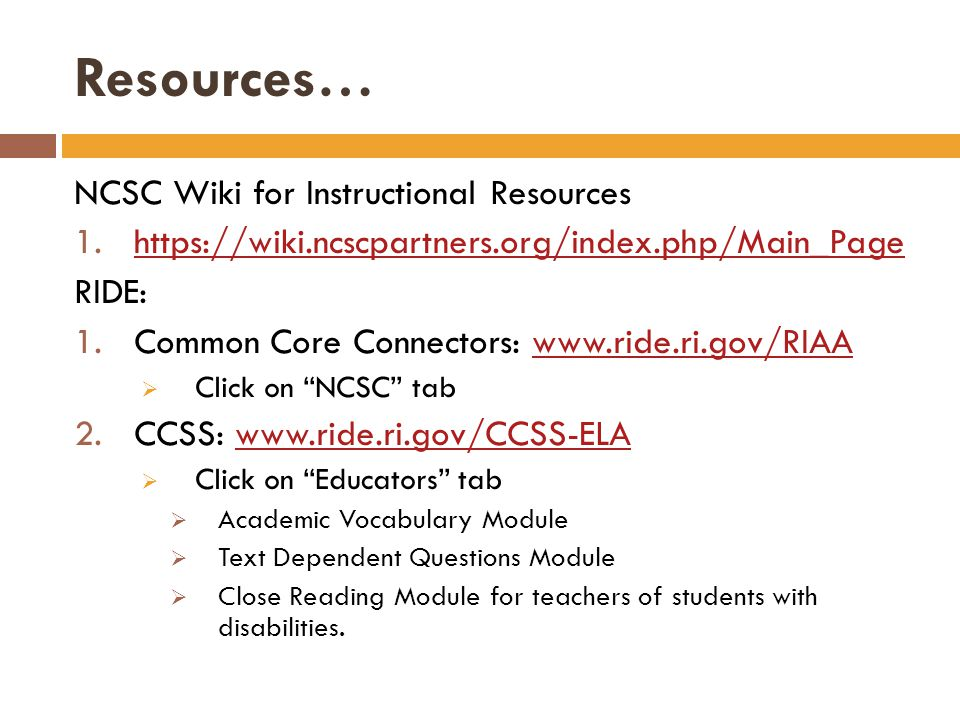 Resources… NCSC Wiki for Instructional Resources