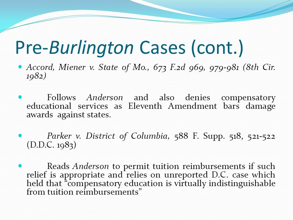 Pre-Burlington Cases (cont.)