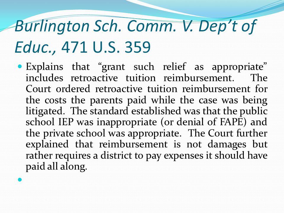 Burlington Sch. Comm. V. Dep't of Educ., 471 U.S. 359