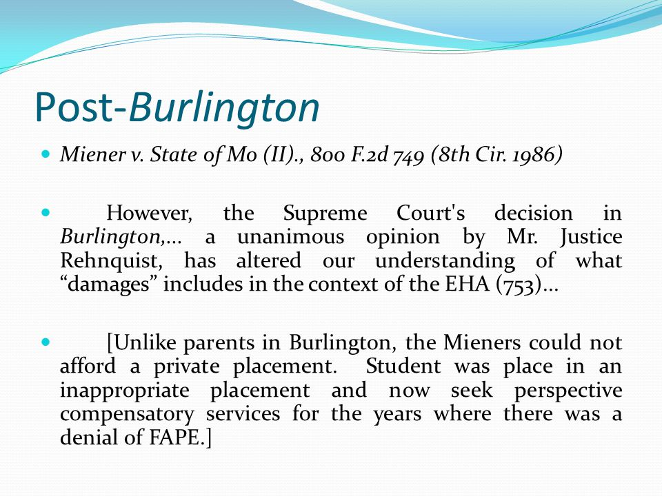 Post-Burlington Miener v. State of Mo (II)., 800 F.2d 749 (8th Cir. 1986)