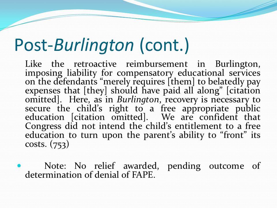 Post-Burlington (cont.)
