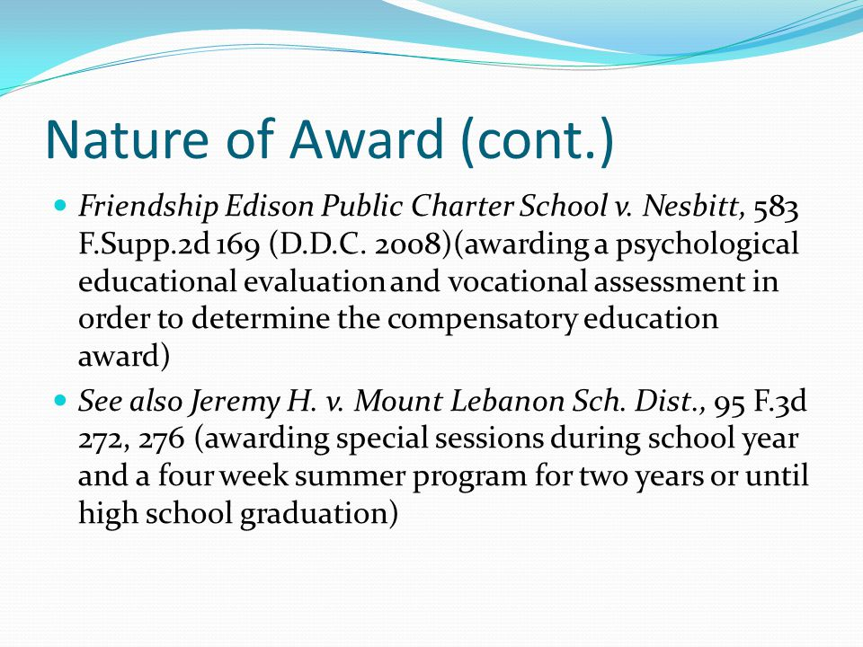 Nature of Award (cont.)