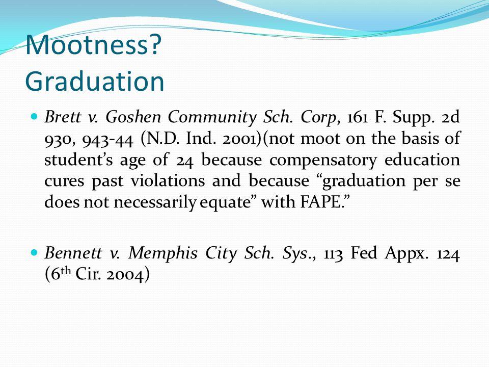 Mootness Graduation