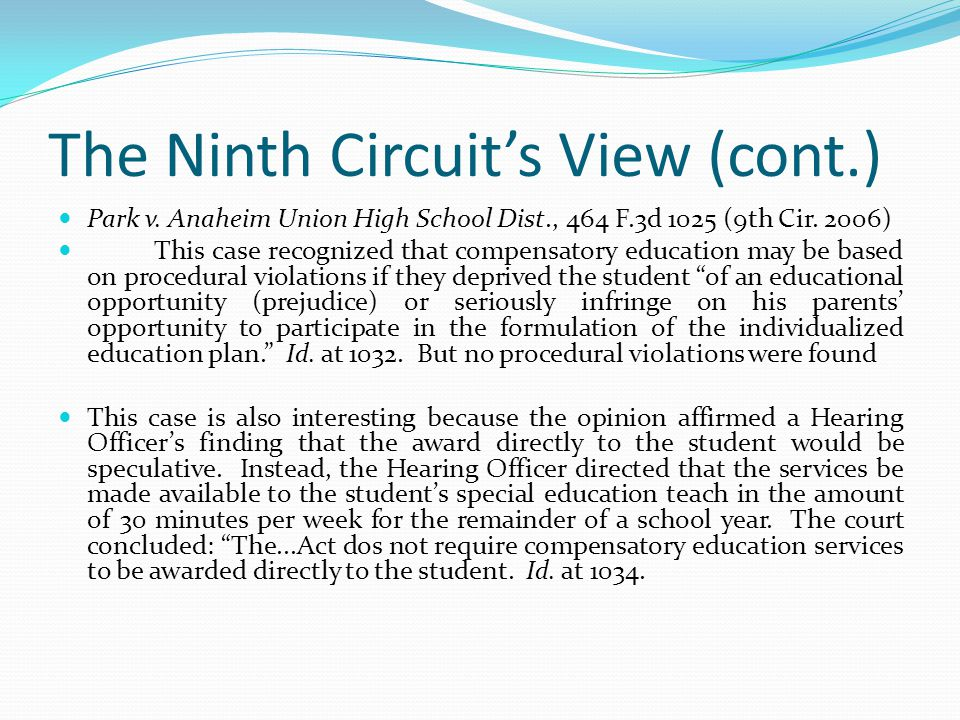 The Ninth Circuit's View (cont.)