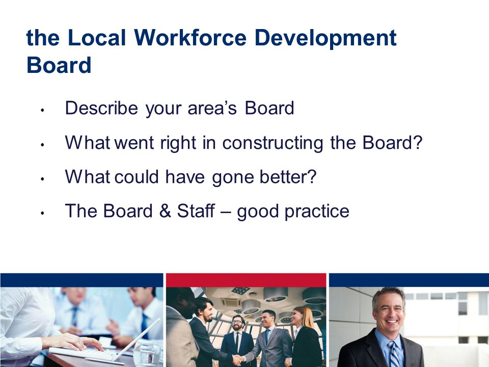 the Local Workforce Development Board