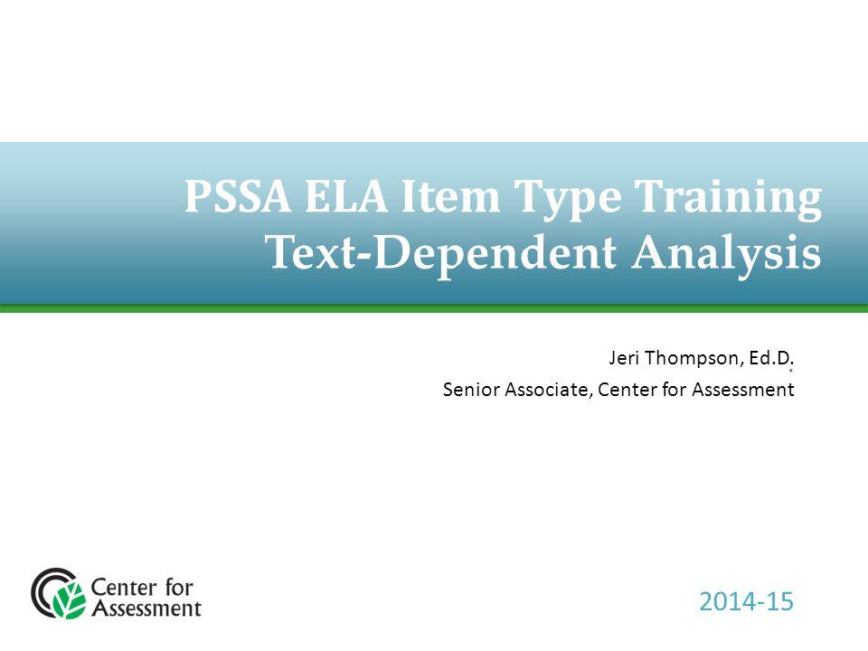 PSSA ELA Item Type Training Text-Dependent Analysis