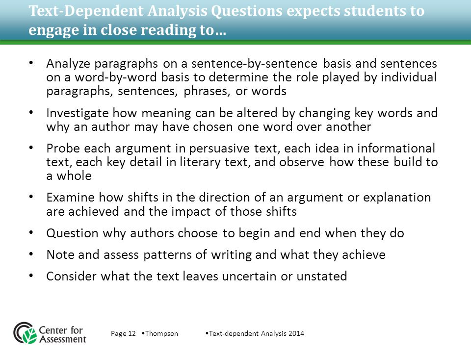 Text-Dependent Analysis Questions expects students to engage in close reading to…