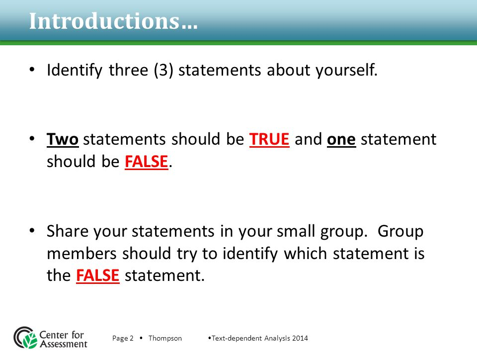 Introductions… Identify three (3) statements about yourself.