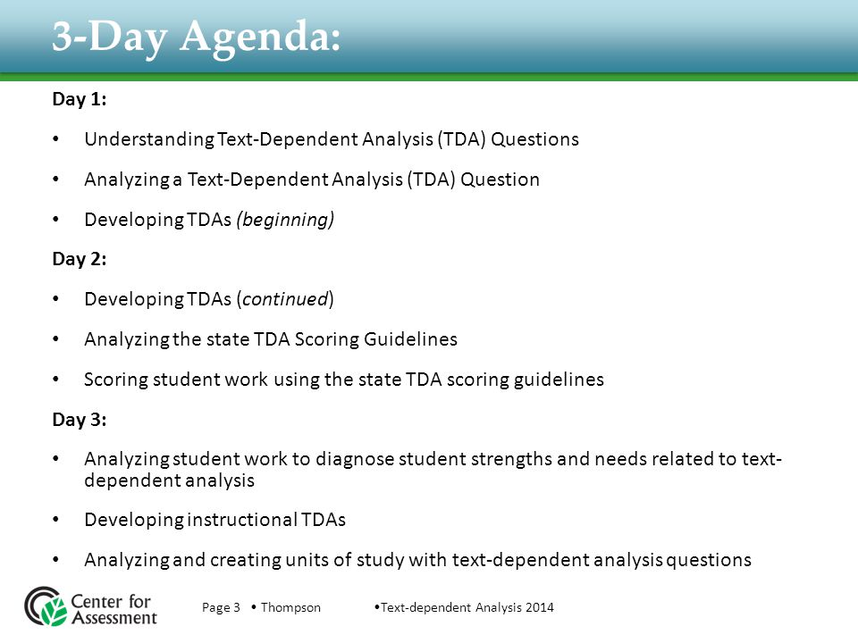 3-Day Agenda: Day 1: Understanding Text-Dependent Analysis (TDA) Questions. Analyzing a Text-Dependent Analysis (TDA) Question.