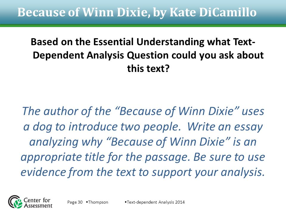 Because of Winn Dixie, by Kate DiCamillo