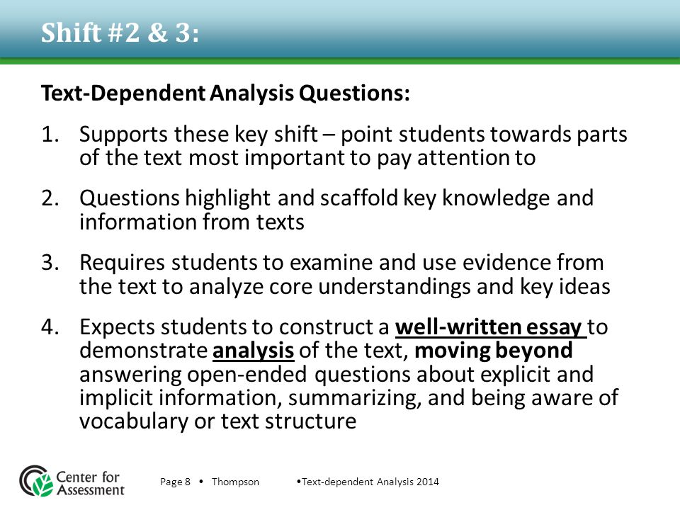 Shift #2 & 3: Text-Dependent Analysis Questions: