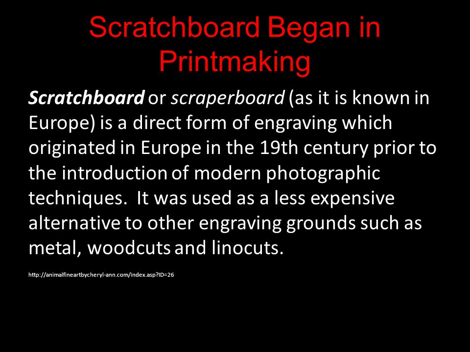Scratchboard Began in Printmaking