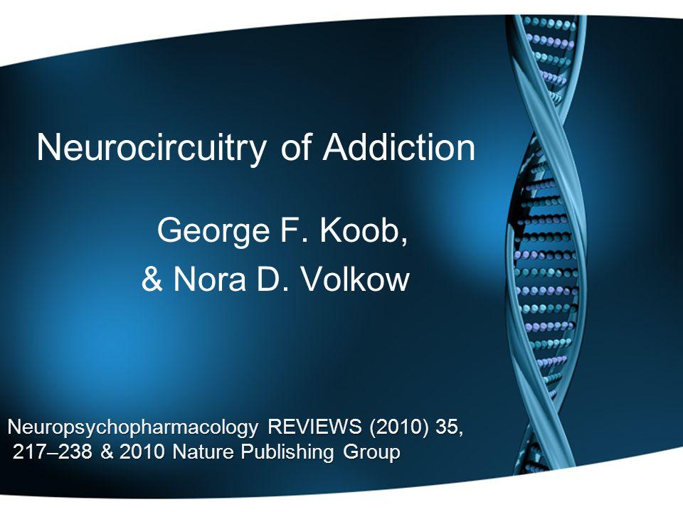 Neurocircuitry of Addiction