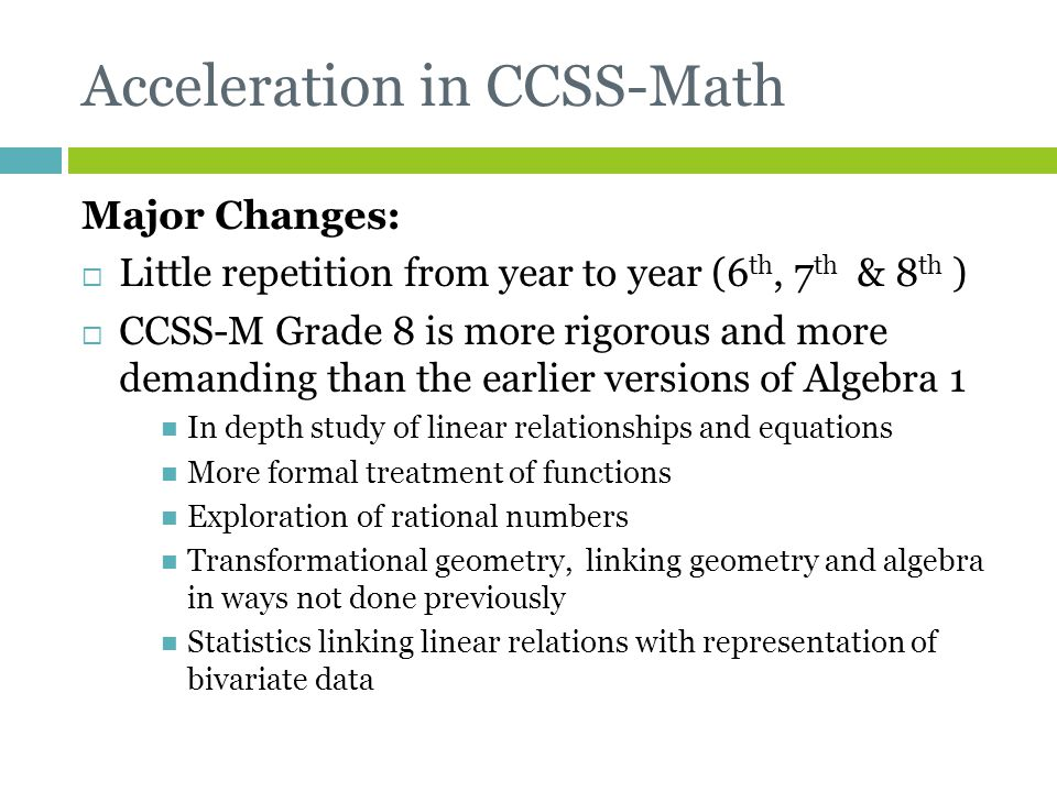 Acceleration in CCSS-Math