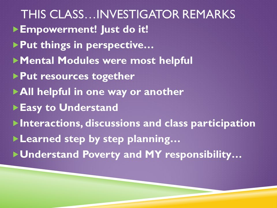 This class…Investigator remarks