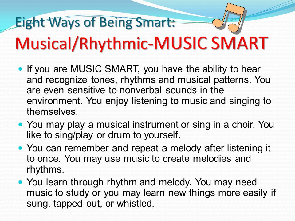 Eight Ways of Being Smart: Musical/Rhythmic-MUSIC SMART