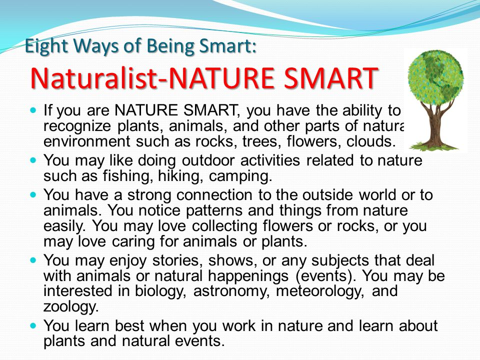 Eight Ways of Being Smart: Naturalist-NATURE SMART