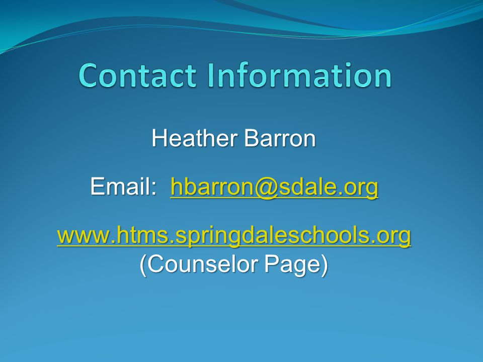 www.htms.springdaleschools.org (Counselor Page)