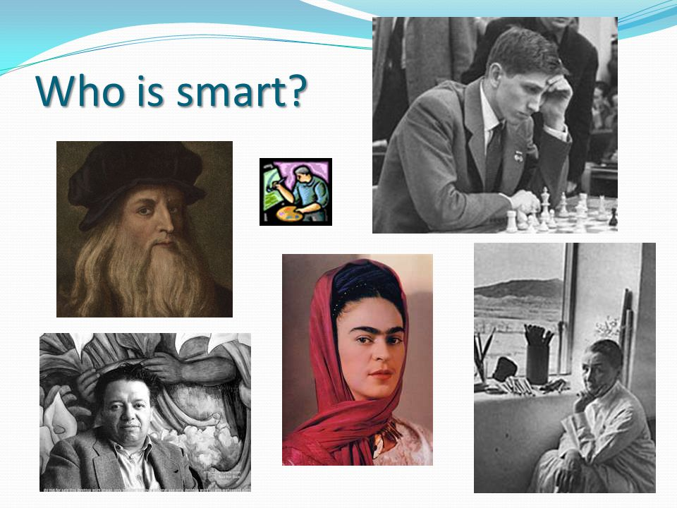 Who is smart