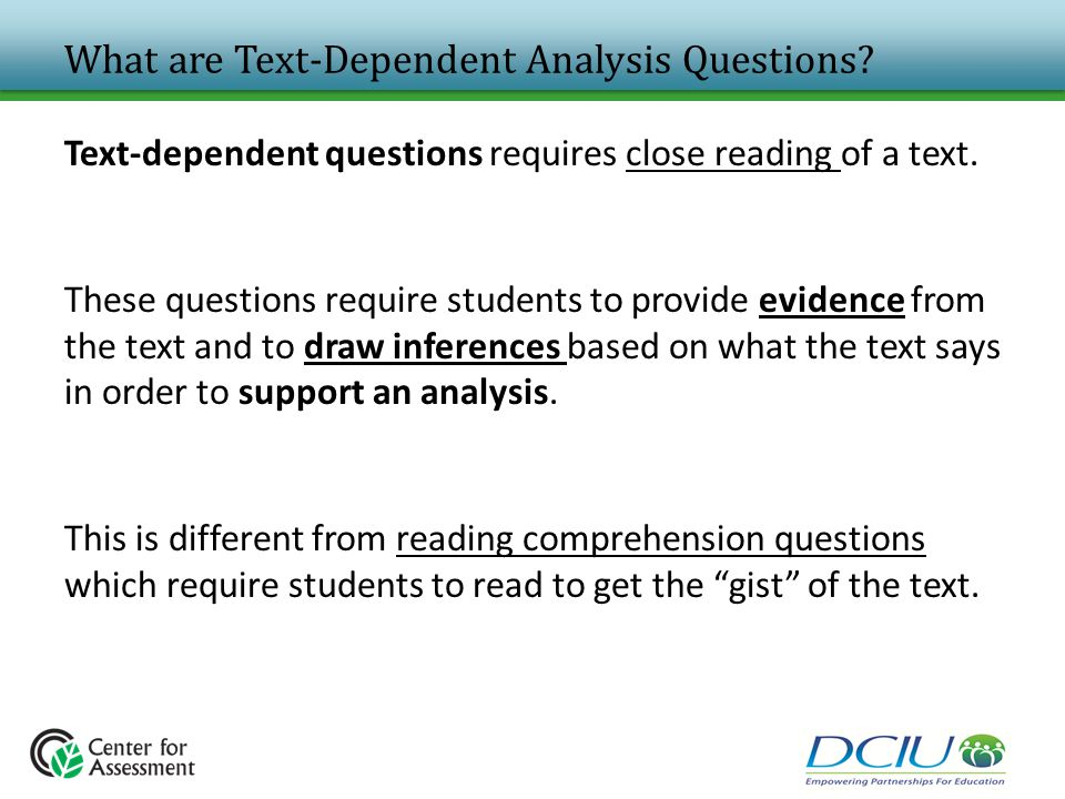 What are Text-Dependent Analysis Questions